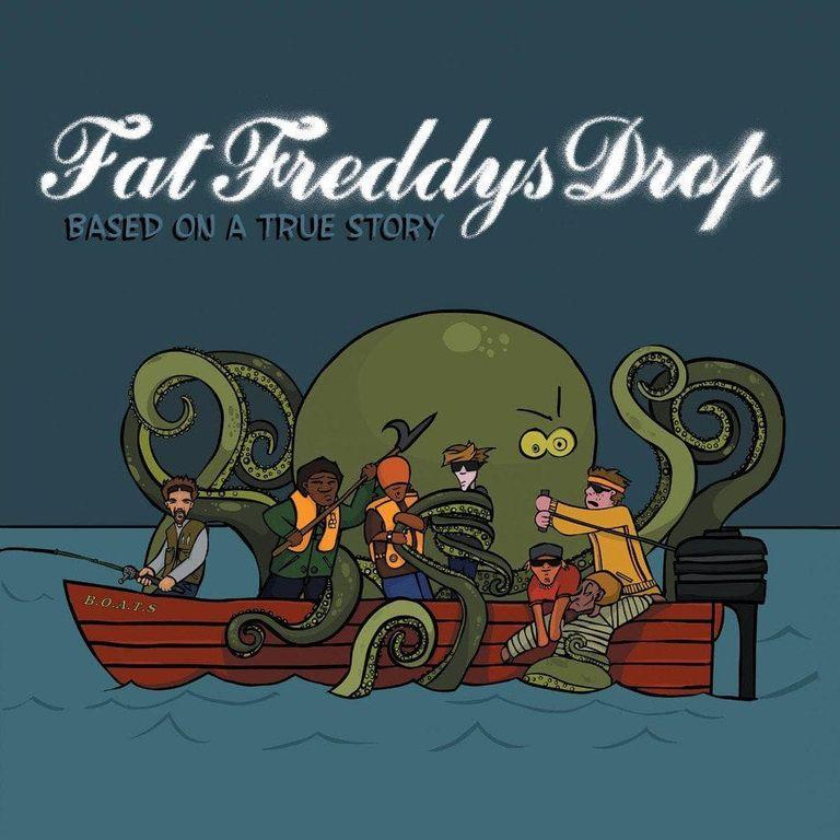 Album artwork of 'Based on a True Story' by Fat Freddy's Drop