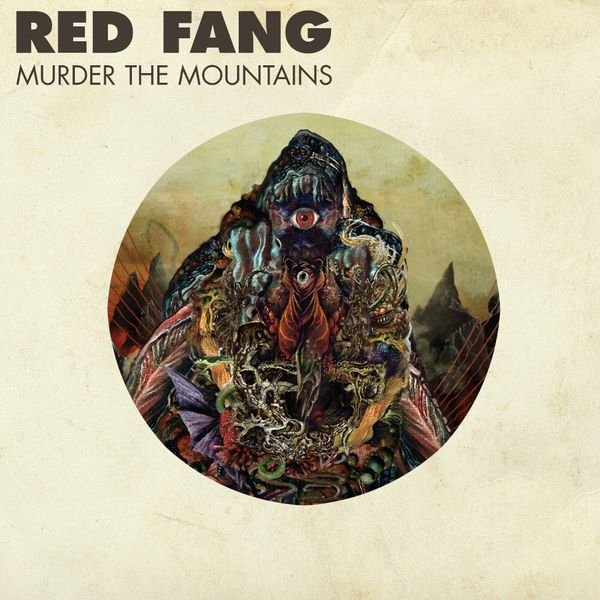 Album artwork of 'Murder the Mountains' by Red Fang