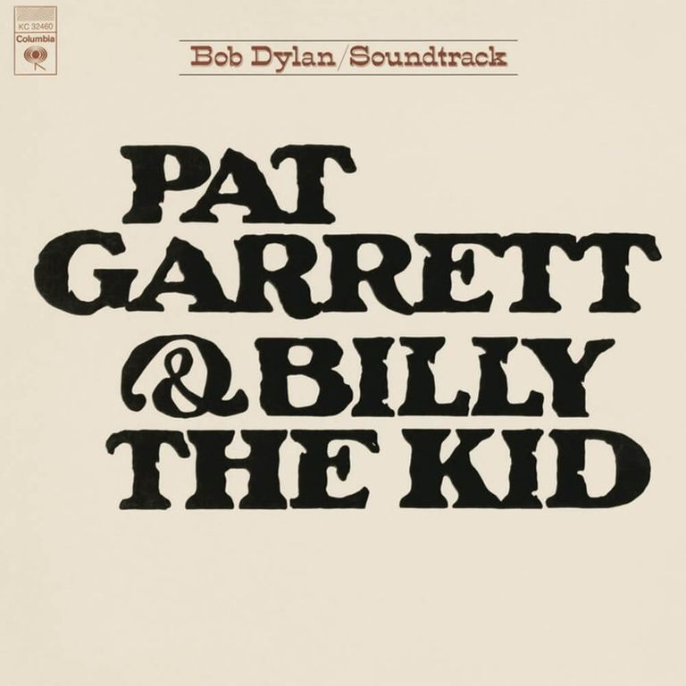 Album artwork of 'Pat Garrett and Billy the Kid' by Bob Dylan