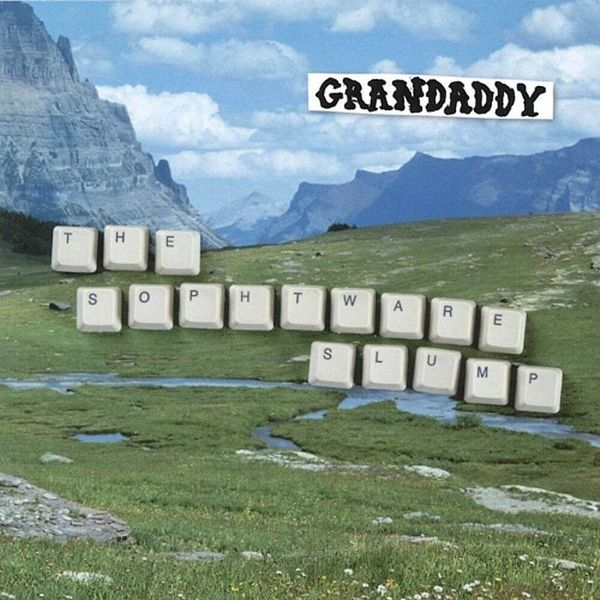 Album artwork of 'The Sophtware Slump' by Grandaddy