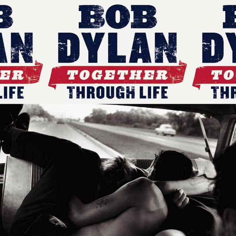 Album artwork of 'Together Through Life' by Bob Dylan