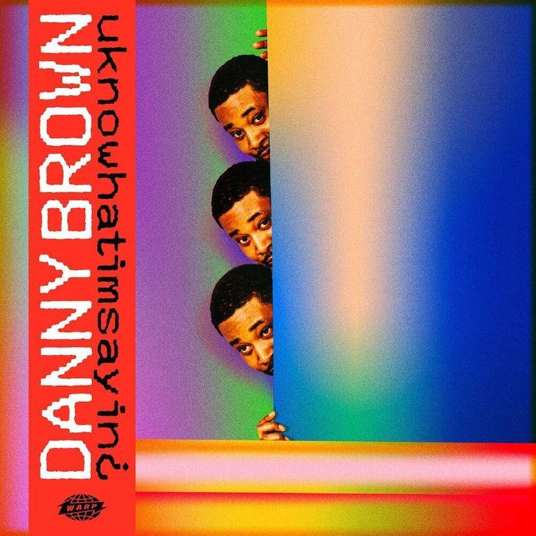 Album artwork of 'uknowwhatimsaying¿' by Danny Brown